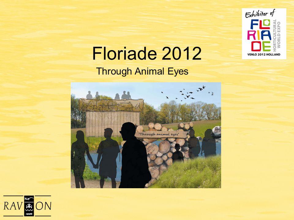 Floriade 2012 Through Animal Eyes
