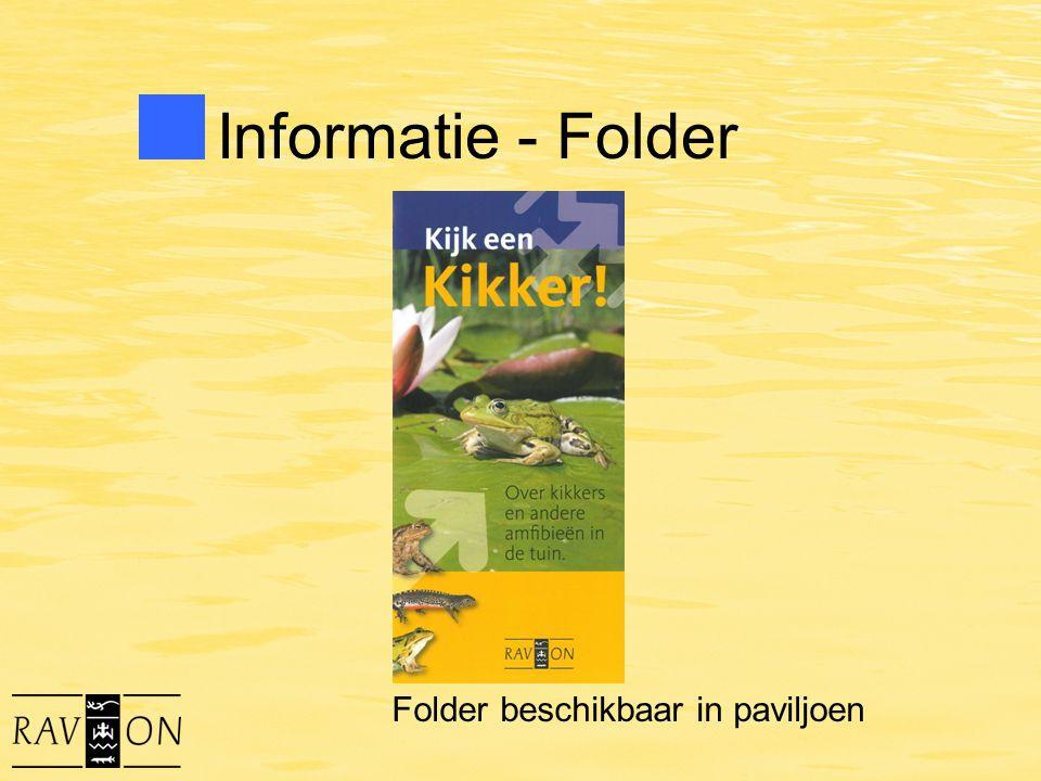 Informatie - Folder Folder beschikbaar in paviljoen