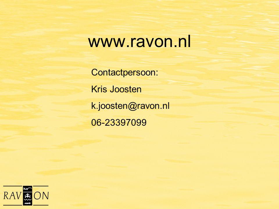 www.ravon.nl Contactpersoon: Kris Joosten k.joosten@ravon.nl 06-23397099