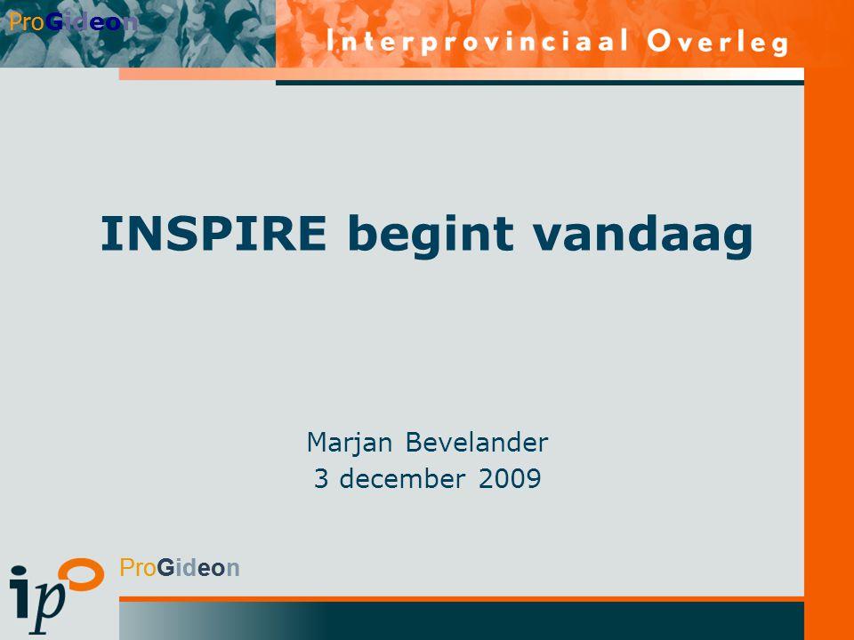 ProGideon INSPIRE begint vandaag Marjan Bevelander 3 december 2009 Pro Gideon