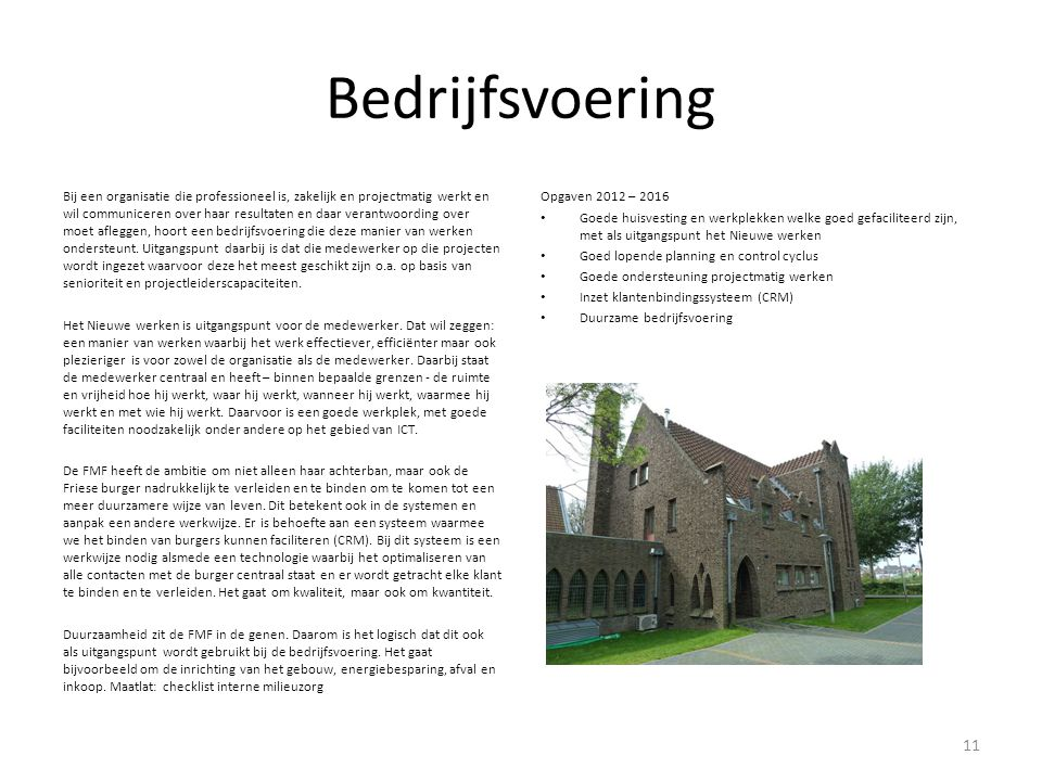 Communicatie en profilering De FMF heeft hoge ambities.