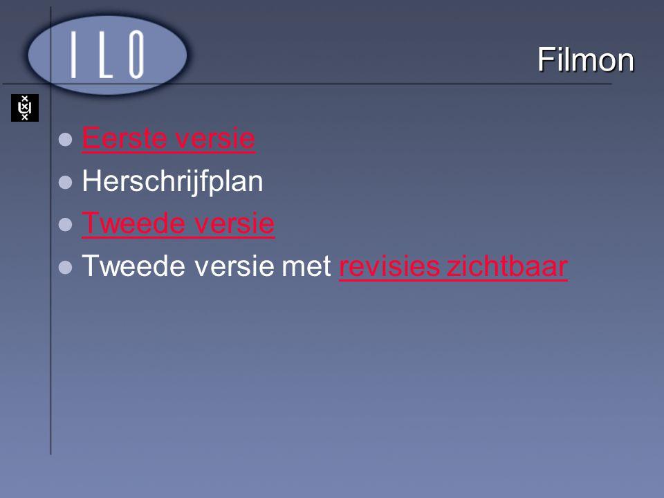 Filmon Eerste versie Herschrijfplan Tweede versie Tweede versie met revisies zichtbaarrevisies zichtbaar