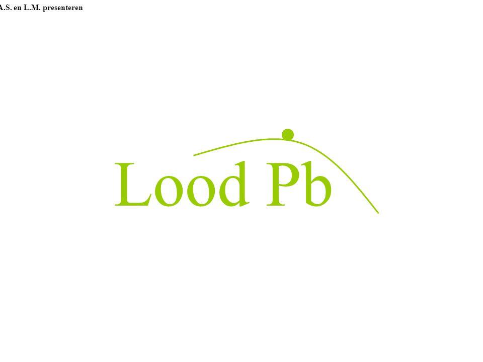 Lood Pb A.S. en L.M. presenteren