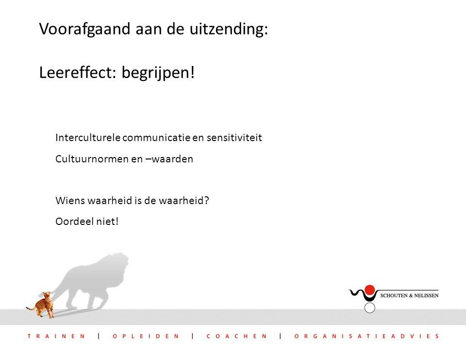 Voorafgaand aan de uitzending: Leereffect: begrijpen.