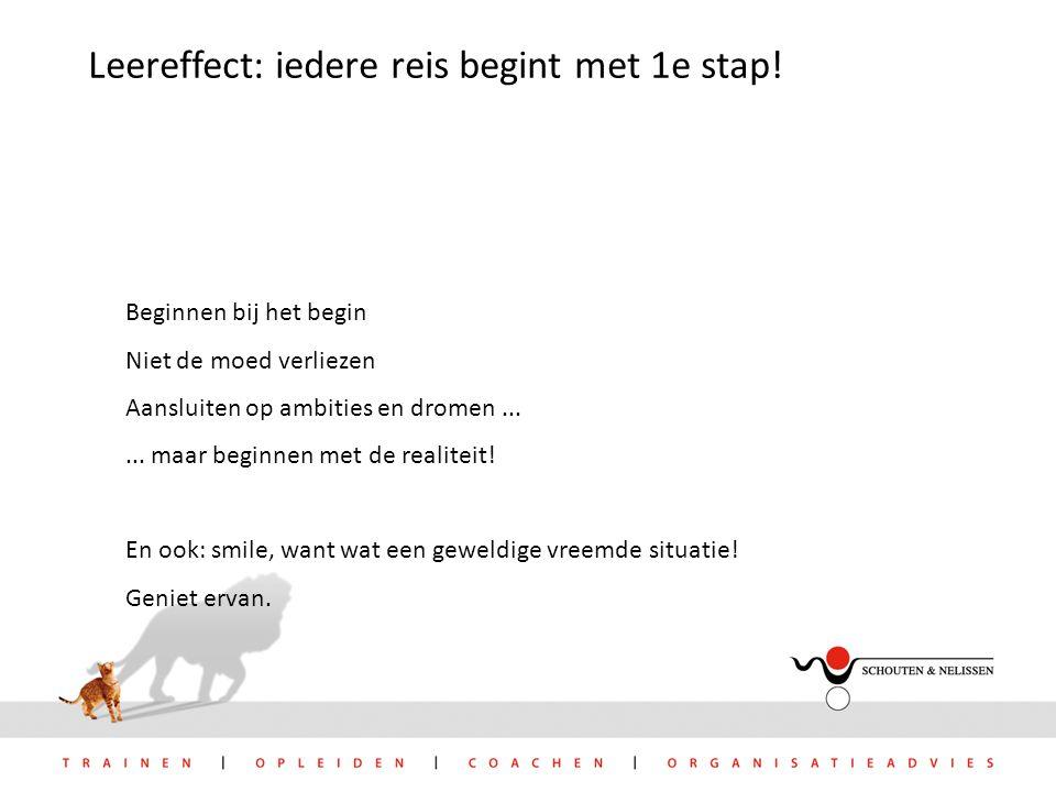 Leereffect: iedere reis begint met 1e stap.