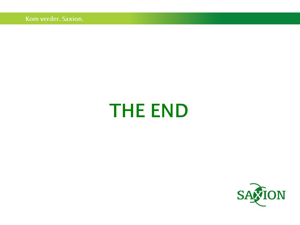 Kom verder. Saxion. THE END