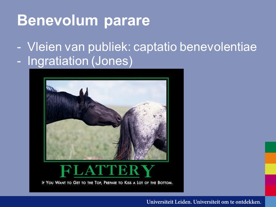 Benevolum parare -Vleien van publiek: captatio benevolentiae -Ingratiation (Jones)