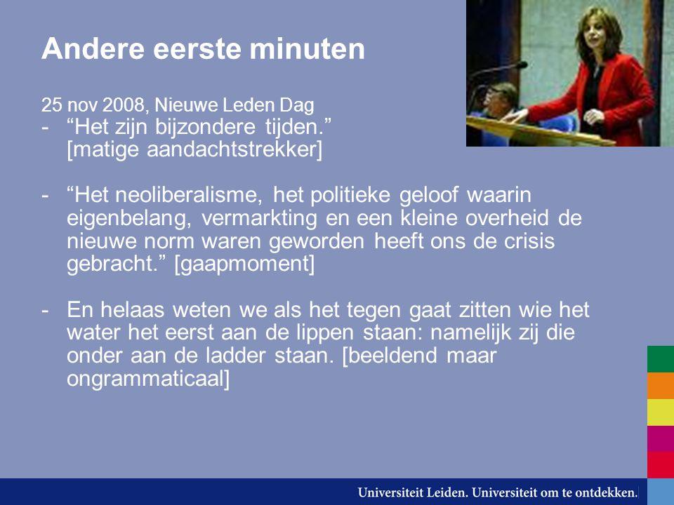"""Andere eerste minuten 25 nov 2008, Nieuwe Leden Dag -""""Het zijn bijzondere tijden."""" [matige aandachtstrekker] -""""Het neoliberalisme, het politieke geloo"""