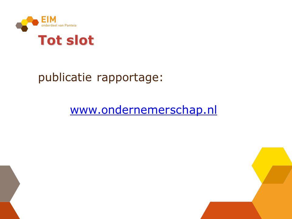 Tot slot publicatie rapportage: www.ondernemerschap.nl