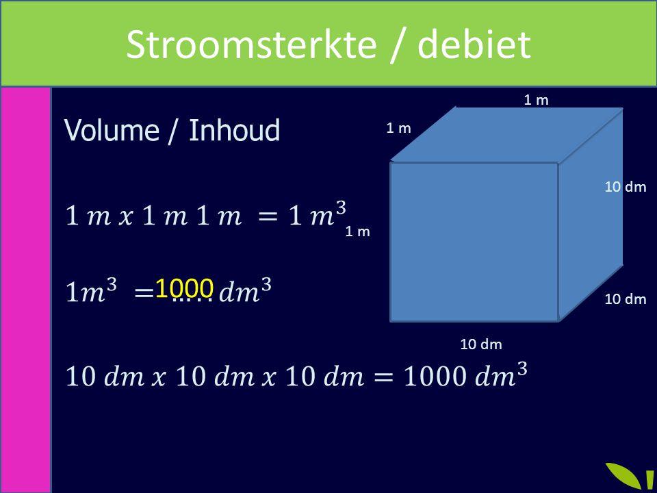Rekenen met debiet / stroomsterkte Voorbeeld VerzamelI =5 L/s V =30 L t =.