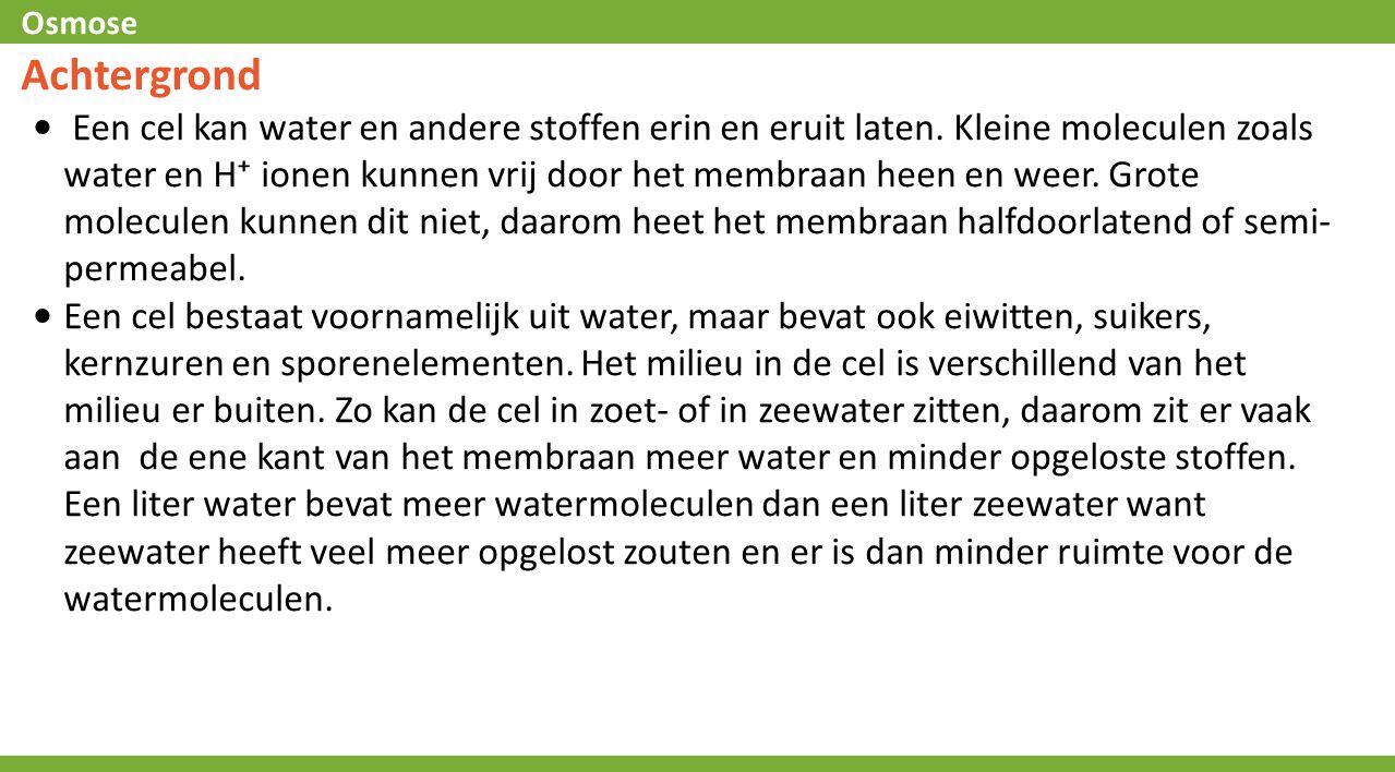Osmose Voorspelling: gedestilleerd water Vr.4: Als de dialyseslang met gedestilleerd water in het bekerglas met gedestilleerd water wordt gedompeld zal de druk dan toe of afnemen?
