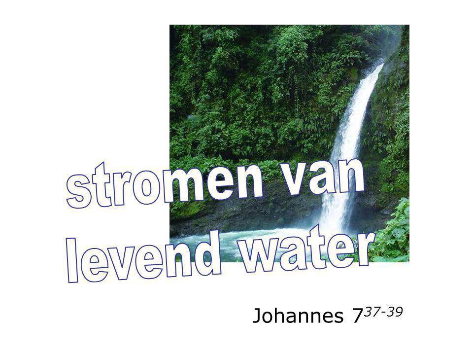 Johannes 7 37-39