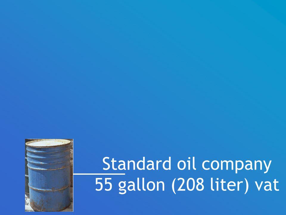 Standard oil company 55 gallon (208 liter) vat