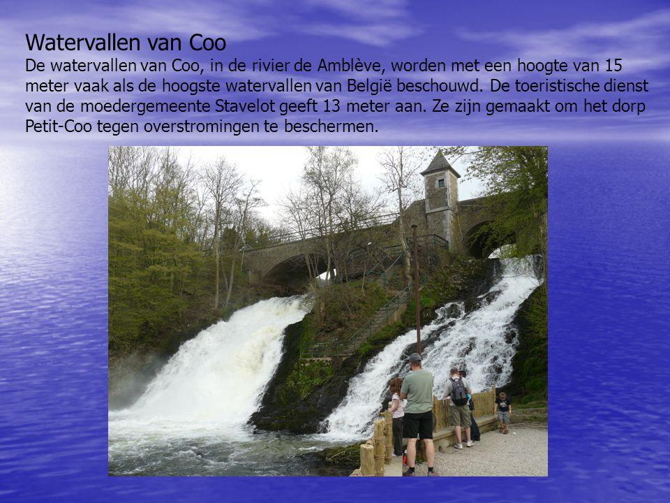 Watervallen van Coo De watervallen van Coo, in de rivier de Amblève, worden met een hoogte van 15 meter vaak als de hoogste watervallen van België bes