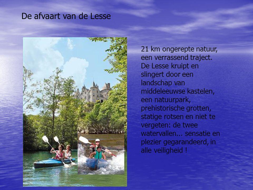 De afvaart van de Lesse 21 km ongerepte natuur, een verrassend traject. De Lesse kruipt en slingert door een landschap van middeleeuwse kastelen, een