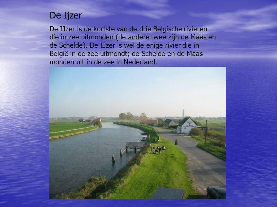 De Ijzer De IJzer is de kortste van de drie Belgische rivieren die in zee uitmonden (de andere twee zijn de Maas en de Schelde). De IJzer is wel de en