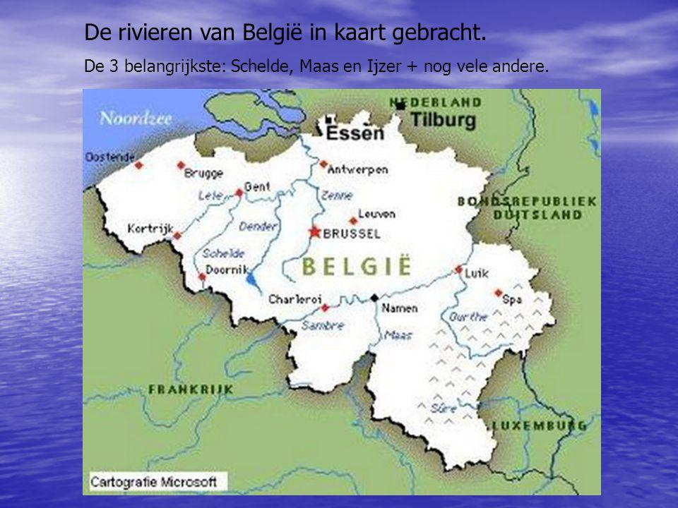 De rivieren van België in kaart gebracht. De 3 belangrijkste: Schelde, Maas en Ijzer + nog vele andere.