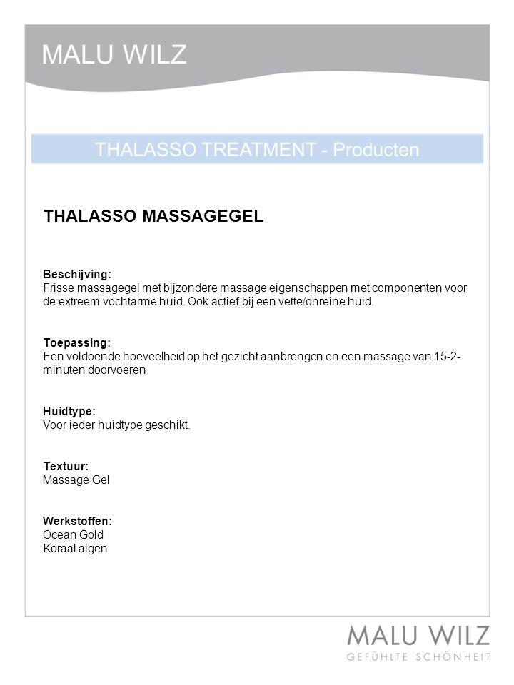 THALASSO MASSAGEGEL Beschijving: Frisse massagegel met bijzondere massage eigenschappen met componenten voor de extreem vochtarme huid. Ook actief bij