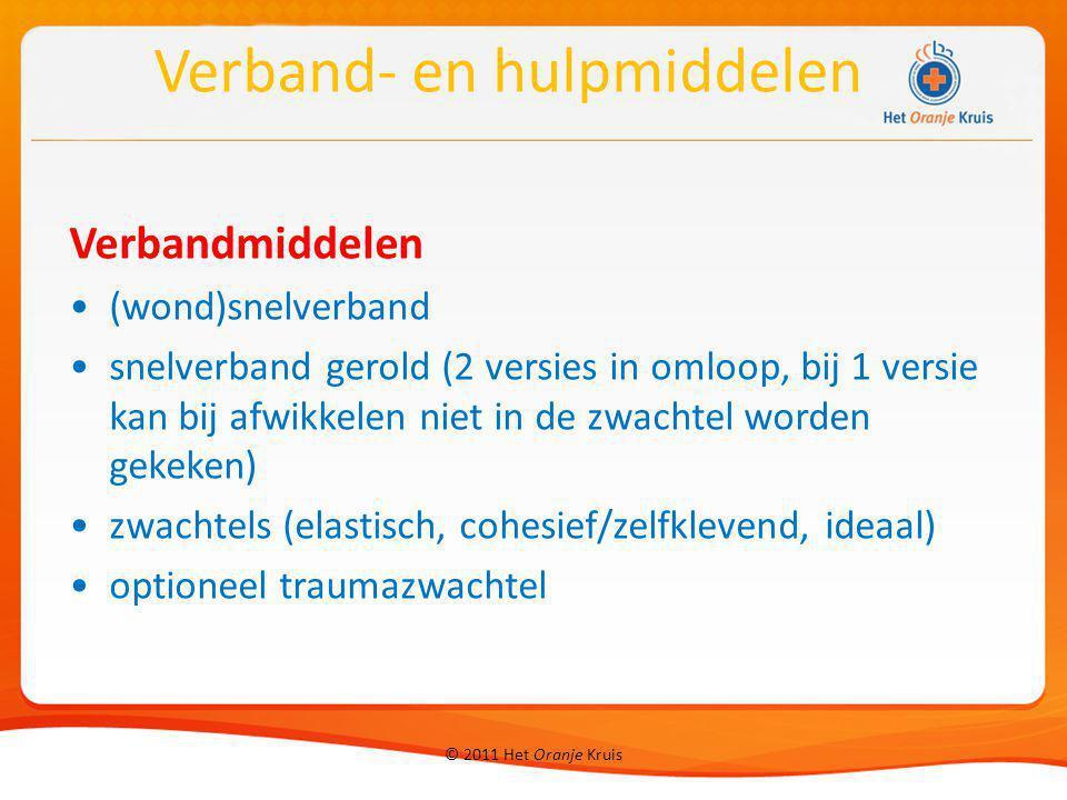 © 2011 Het Oranje Kruis Verbandmiddelen (wond)snelverband snelverband gerold (2 versies in omloop, bij 1 versie kan bij afwikkelen niet in de zwachtel