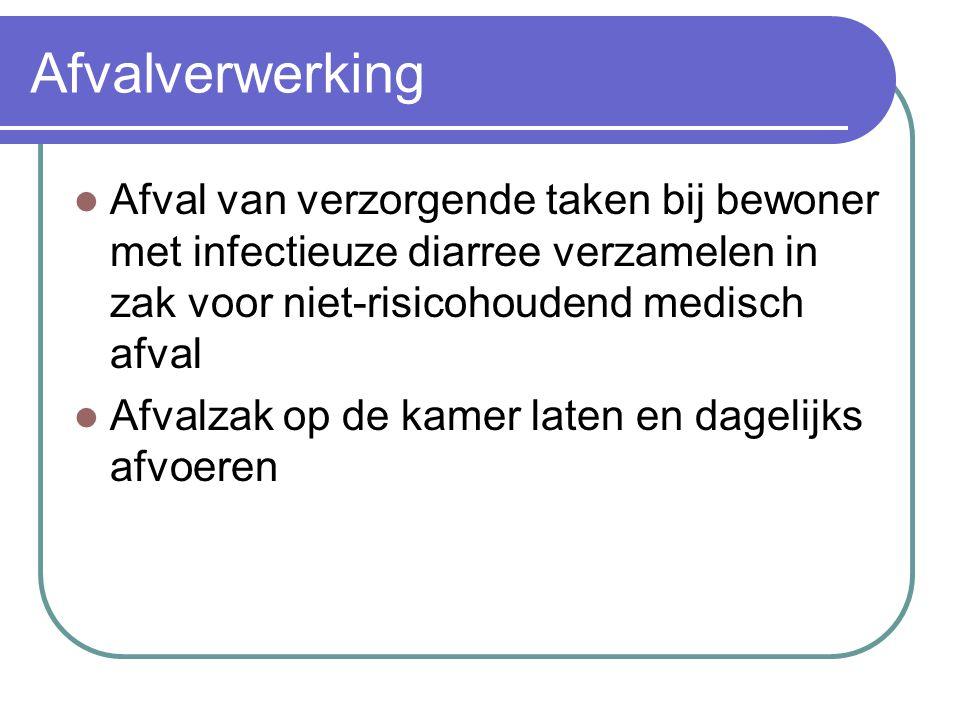 Afvalverwerking Afval van verzorgende taken bij bewoner met infectieuze diarree verzamelen in zak voor niet-risicohoudend medisch afval Afvalzak op de