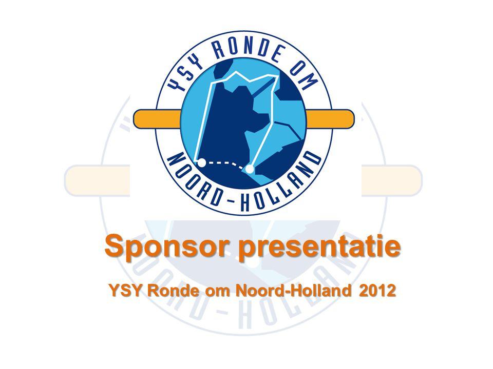 Sponsor presentatie YSY Ronde om Noord-Holland 2012