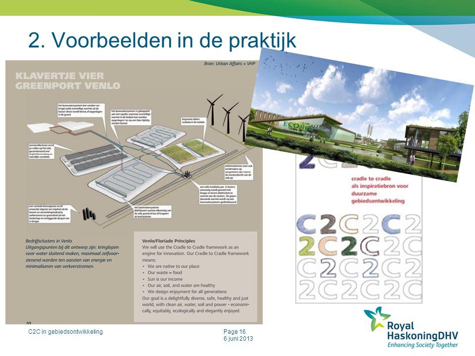 C2C in gebiedsontwikkelingPage 16 6 juni 2013 2. Voorbeelden in de praktijk