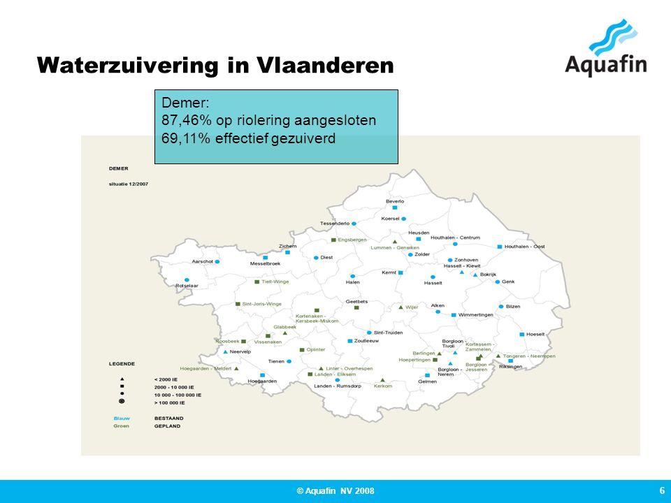 6 © Aquafin NV 2008 Waterzuivering in Vlaanderen Demer: 87,46% op riolering aangesloten 69,11% effectief gezuiverd
