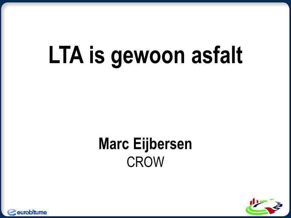 LTA is gewoon asfalt Marc Eijbersen CROW