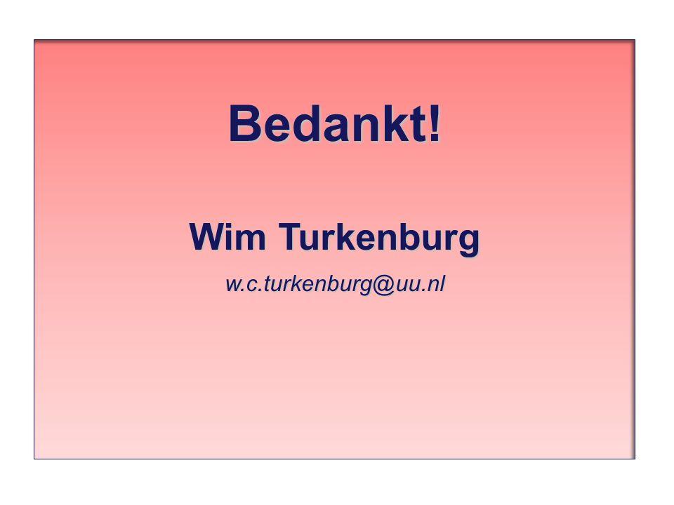 Bedankt! Wim Turkenburg w.c.turkenburg@uu.nl
