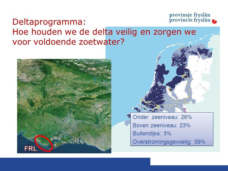 Deltaprogramma: Hoe houden we de delta veilig en zorgen we voor voldoende zoetwater.