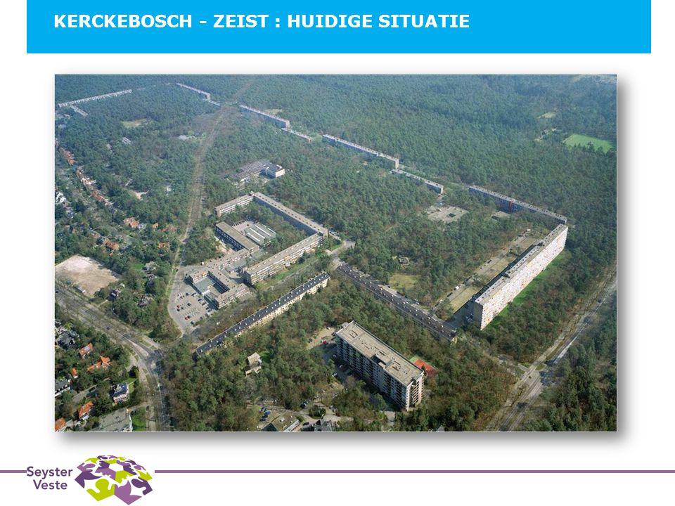 KERCKEBOSCH - ZEIST : HUIDIGE SITUATIE B 2