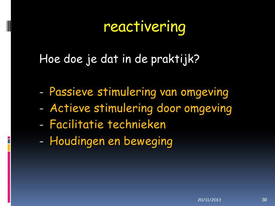 reactivering Hoe doe je dat in de praktijk.