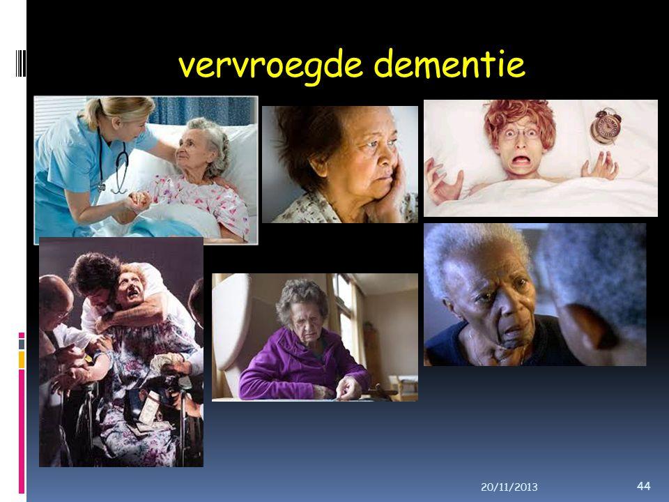 vervroegde dementie 20/11/2013 44