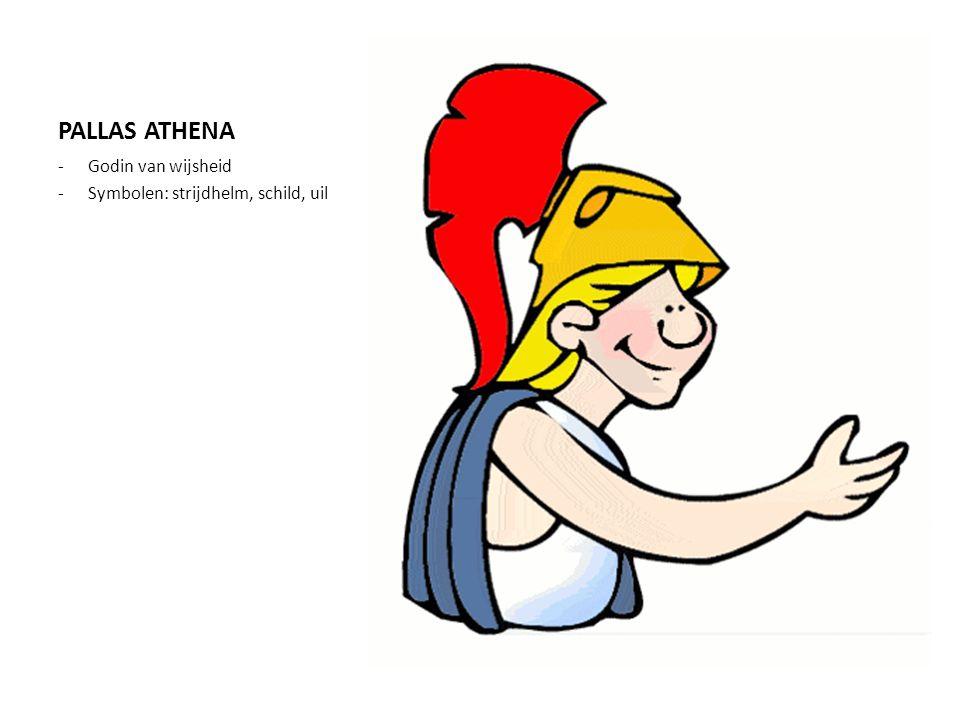 PALLAS ATHENA -Godin van wijsheid -Symbolen: strijdhelm, schild, uil