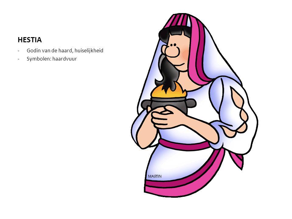 HESTIA -Godin van de haard, huiselijkheid -Symbolen: haardvuur