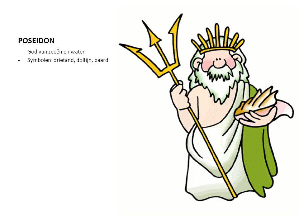 POSEIDON -God van zeeën en water -Symbolen: drietand, dolfijn, paard