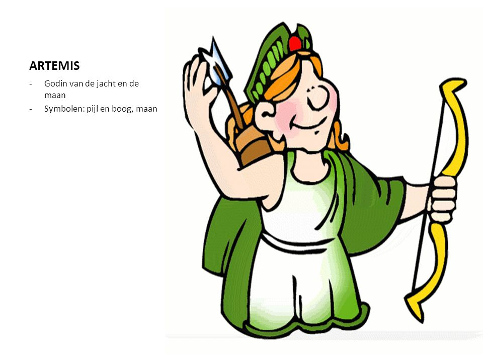 ARTEMIS -Godin van de jacht en de maan -Symbolen: pijl en boog, maan