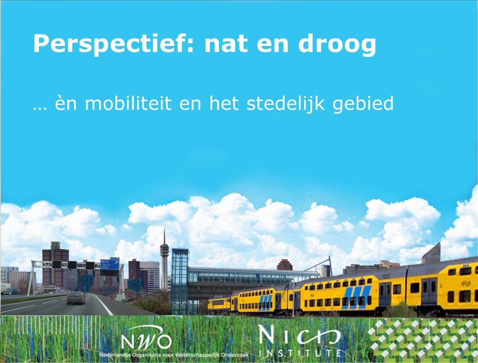… èn mobiliteit en het stedelijk gebied Perspectief: nat en droog