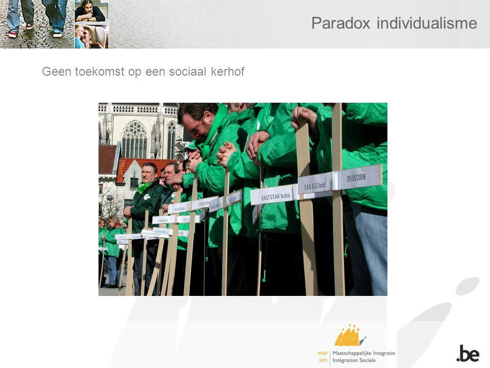 Paradox individualisme Geen toekomst op een sociaal kerhof