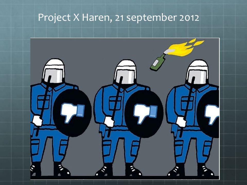 Project X Haren, 21 september 2012