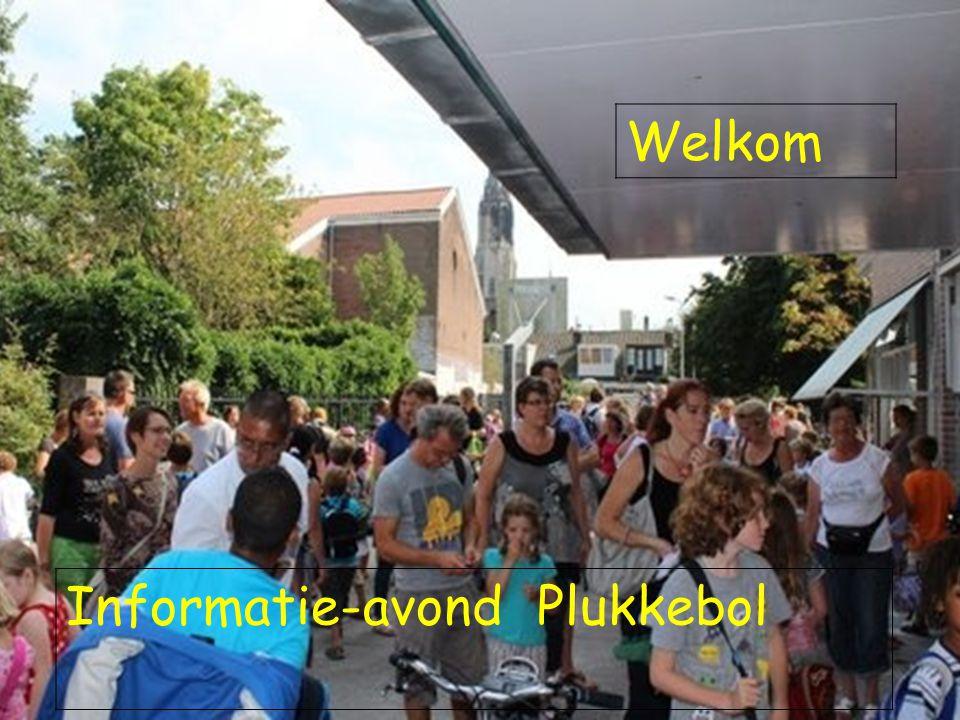 Informatie-avond Plukkebol Welkom