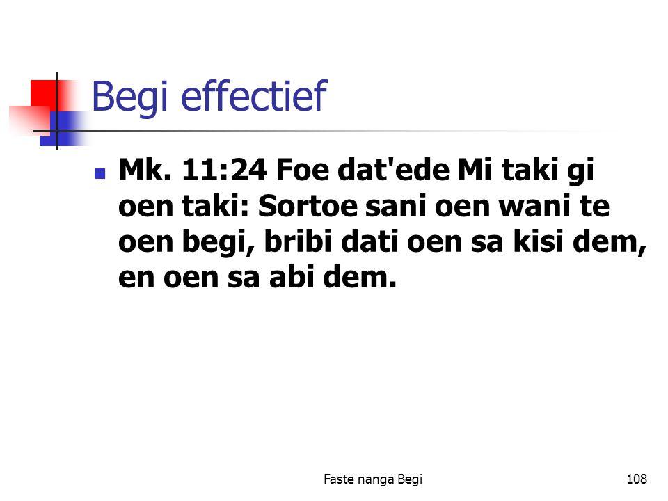 Faste nanga Begi108 Begi effectief Mk.