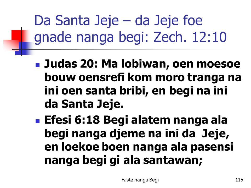 Faste nanga Begi115 Da Santa Jeje – da Jeje foe gnade nanga begi: Zech.