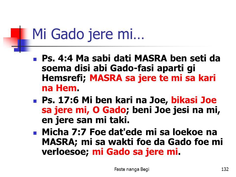 Faste nanga Begi132 Mi Gado jere mi… Ps.