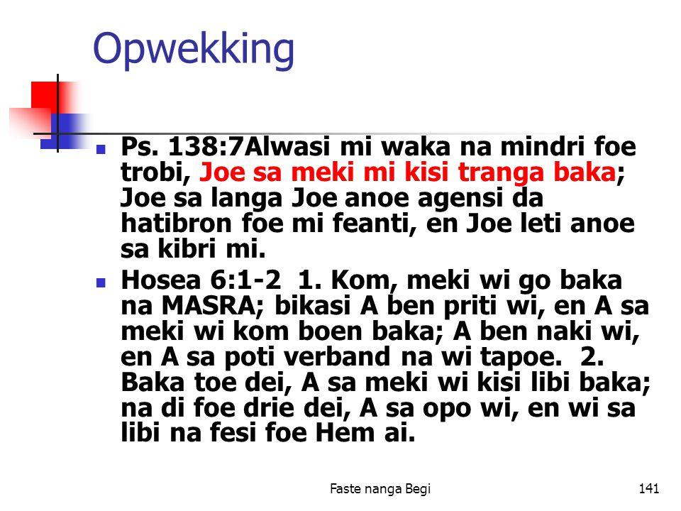 Faste nanga Begi141 Opwekking Ps.