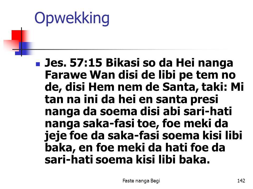 Faste nanga Begi142 Opwekking Jes.