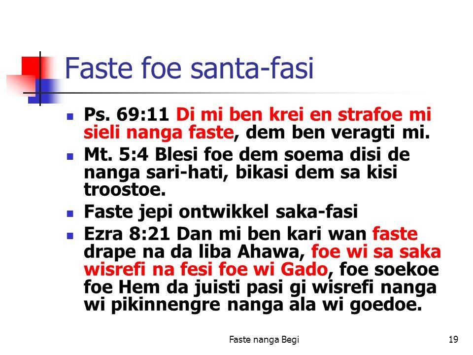 Faste nanga Begi19 Faste foe santa-fasi Ps.