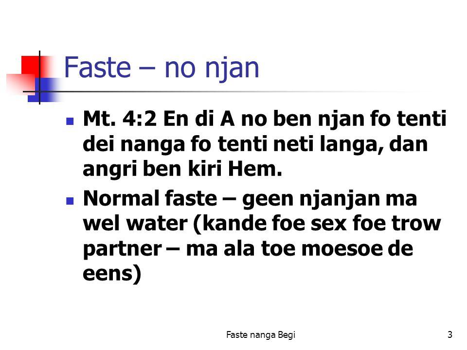 Faste nanga Begi3 Faste – no njan Mt.