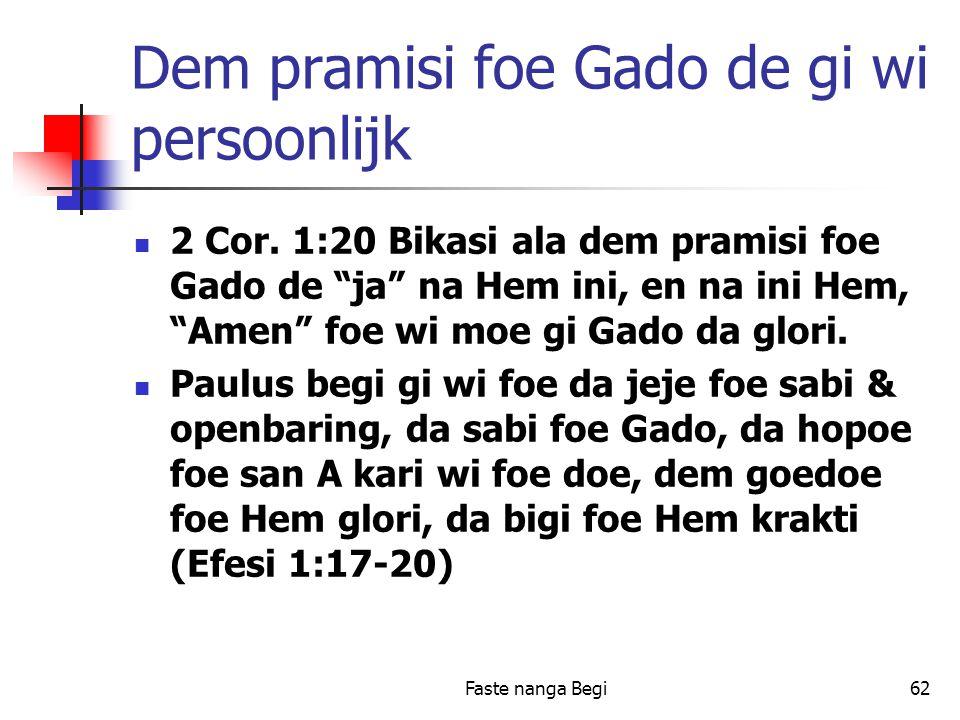 Faste nanga Begi62 Dem pramisi foe Gado de gi wi persoonlijk 2 Cor.