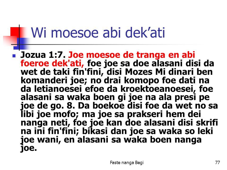 Faste nanga Begi77 Wi moesoe abi dek'ati Jozua 1:7.
